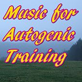 Music for Autogenic Training by Various Artists