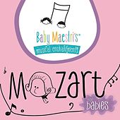 Mozart for Babies de Baby Maestri's Musical Enchantments