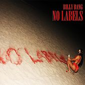 Play & Download No Labels by Billy Bang | Napster