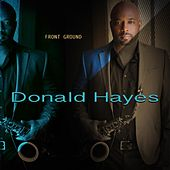 Play & Download Front Ground by Donald Hayes | Napster