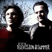 Television & Summer by Get Set Go