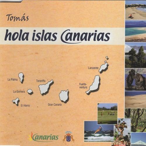 Hola Islas Canarias by Tomás