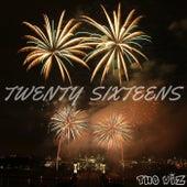 Twenty Sixteens by The Wiz