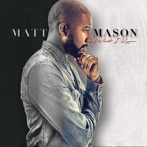 Play & Download What I Know by Matt Mason | Napster