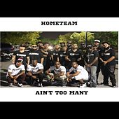 Play & Download Ain't Too Many by Home Team | Napster