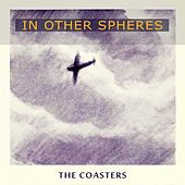 In Other Spheres von The Coasters