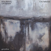 Play & Download A Far Reflection by Kevin Kastning | Napster