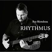 Play & Download Rhythmus by Ray Riendeau | Napster