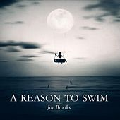 Play & Download A Reason to Swim (Deluxe Version) by Joe Brooks | Napster