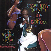 Top And Bottom by Clark Terry