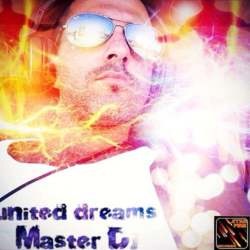 United Dreams - EP by Master dj