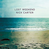 Lost Weekend by Nick Carter