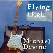 Flying High by Michael Devine