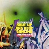 Play & Download Shut Up N' Keep Dancin by The Kickback | Napster