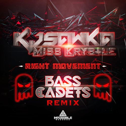 Play & Download Right Movement (Bass Cadets Remix) by KJ Sawka | Napster