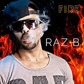 Play & Download Fire by Raz B | Napster