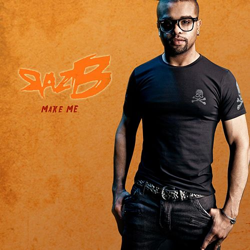 Play & Download Make Me by Raz B | Napster