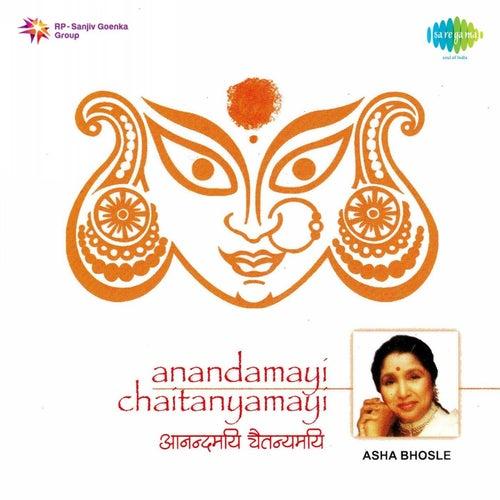 Play & Download Anandamayi Chaitanyamayi by Asha Bhosle | Napster