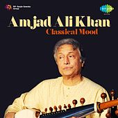 Amjad Ali Khan - Classical Mood by Ustad Amjad Ali Khan