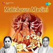 Play & Download Nandhanavaname (Mahishasura Mardini) by Ghantasala | Napster