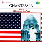 Play & Download Ghantasala (Live at Chicago and New York) by Ghantasala | Napster