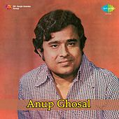Play & Download Songs of Kazi Nazrul : Anup Ghosal by Anup Ghoshal | Napster