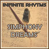 Infinite Rhythms, Simphony Dreams by Orquesta Lírica Bellaterra