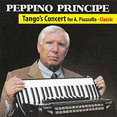Tango's Concert for A. Piazzolla by Peppino Principe