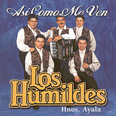 Play & Download Asi Como Me Ven by Los Humildes | Napster