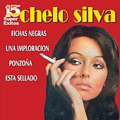 Play & Download 15 Super Éxitos by Chelo Silva | Napster
