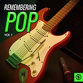 Remembering Pop, Vol. 1 by Various Artists