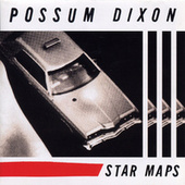 Play & Download Star Maps by Possum Dixon | Napster