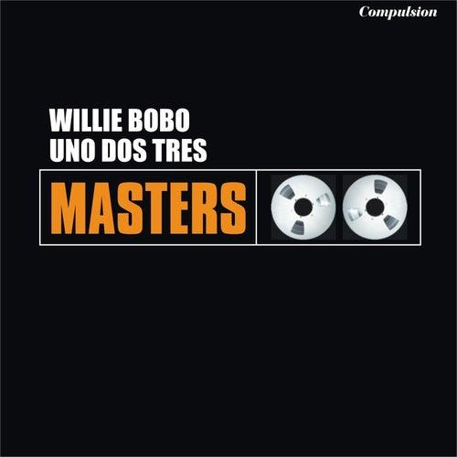 Uno Dos Tres von Willie Bobo