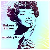 Play & Download Anything Goes by Dakota Staton | Napster