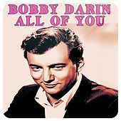 Play & Download All of You by Bobby Darin | Napster