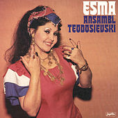 Play & Download Esma i Ansambl Teodosievski by Esma Redzepova | Napster
