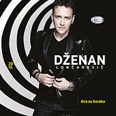 Play & Download Dva su koraka by Dzenan Loncarevic | Napster