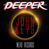 Play & Download Deeper by John Keys | Napster