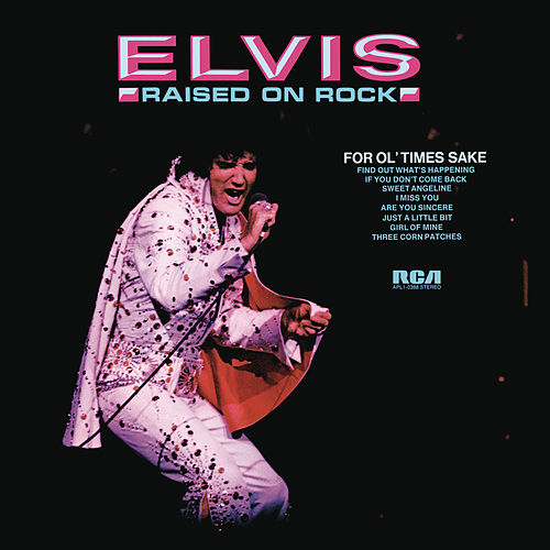 Play & Download Raised on Rock by Elvis Presley | Napster