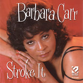 Play & Download Stroke It by Barbara Carr | Napster