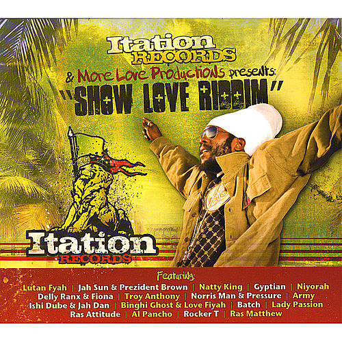 Play & Download Show Love Riddim by Various Artists | Napster