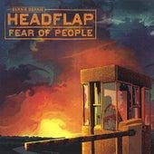 Play & Download Fear of People [Jewel Box Edition] by Bernie Bernie Headflap | Napster