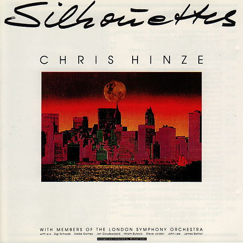 Play & Download Silhouettes by Chris Hinze | Napster