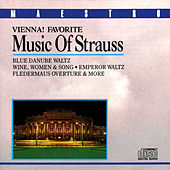 Vienna! Favorite Music Of Strauss by Various Artists