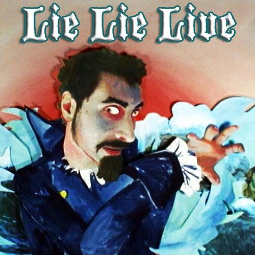 Lie Lie Live by Serj Tankian