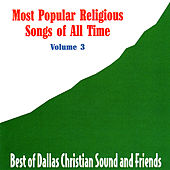 Play & Download Most Popular Religious Songs of All Time Vol. 3 by Various Artists | Napster