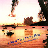 I Need Thee Every Hour by Various Artists