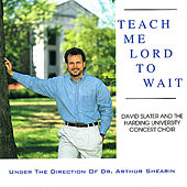 Play & Download Teach Me Lord to Wait by Various Artists | Napster