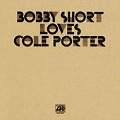 Play & Download Bobby Short Loves Cole Porter by Bobby Short | Napster