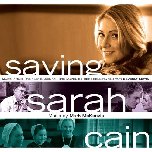 Play & Download Saving Sarah Cain Soundtrack by Various Artists | Napster